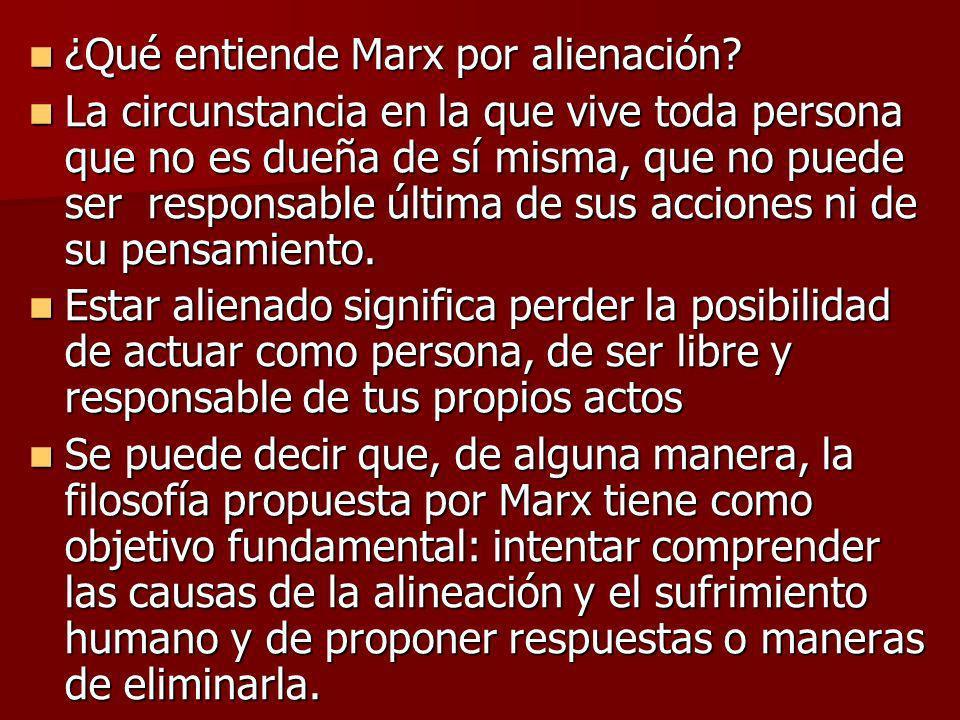 ¿Qué entiende Marx por alienación