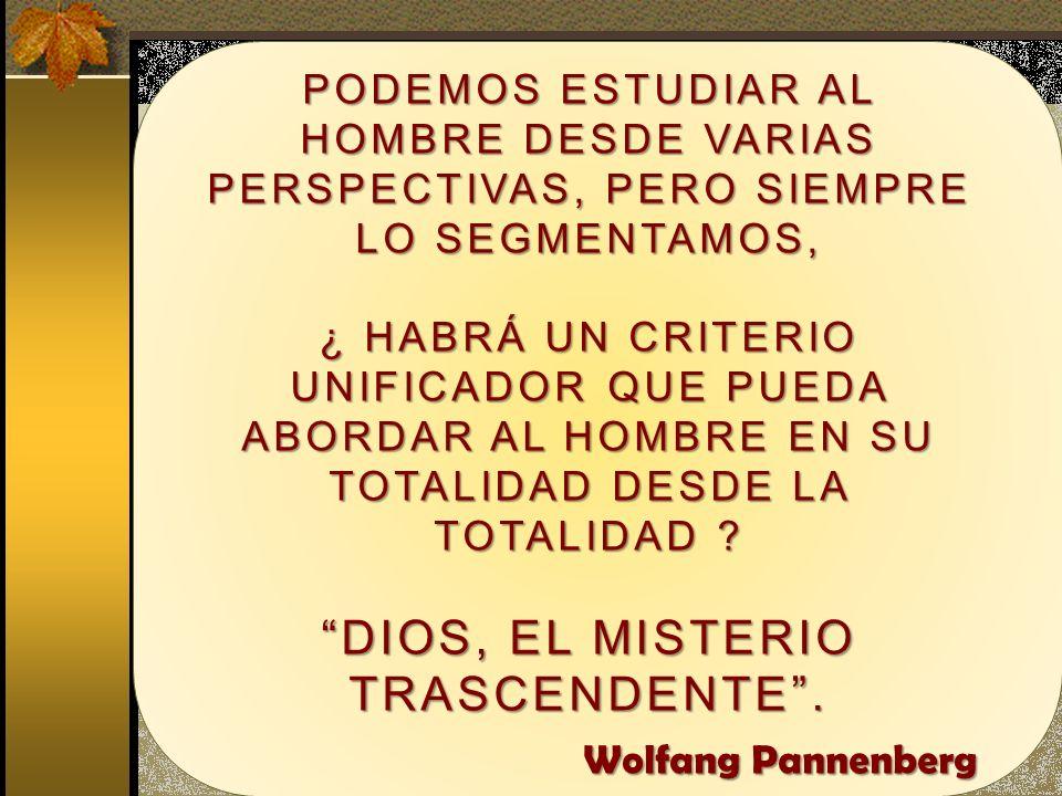 DIOS, EL MISTERIO TRASCENDENTE .
