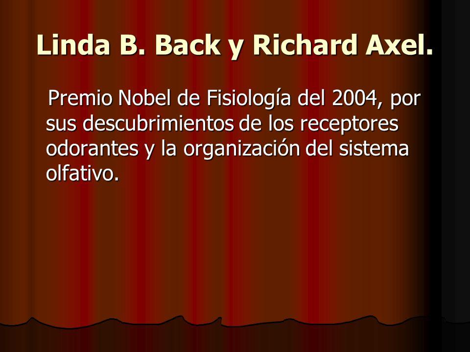 Linda B. Back y Richard Axel.