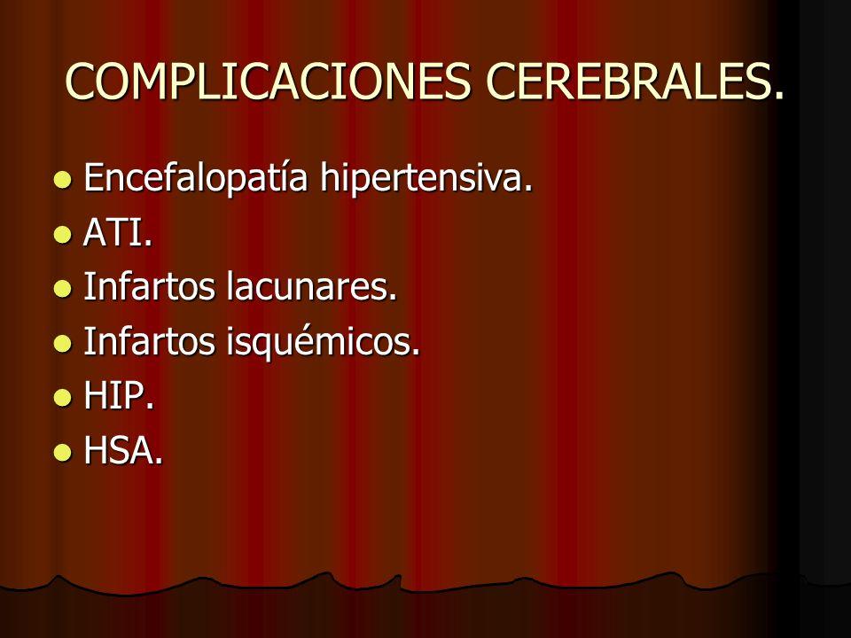 COMPLICACIONES CEREBRALES.