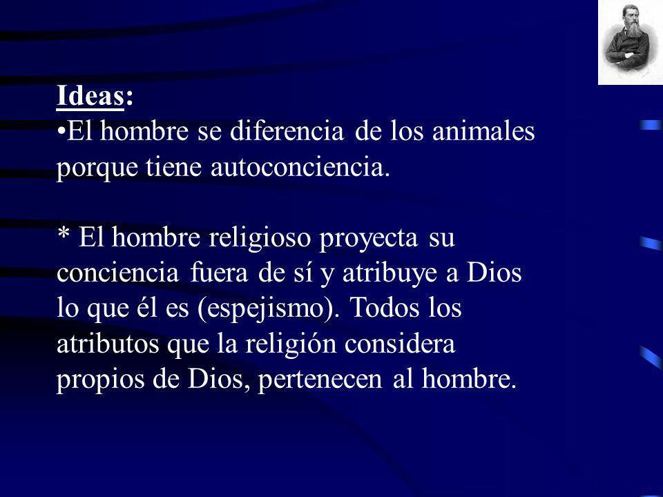 Ideas: El hombre se diferencia de los animales porque tiene autoconciencia.
