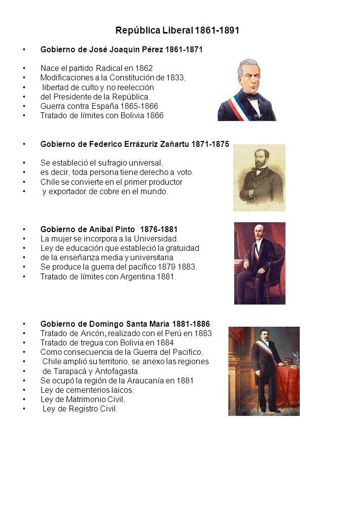 República Liberal 1861-1891 Gobierno de José Joaquín Pérez 1861-1871