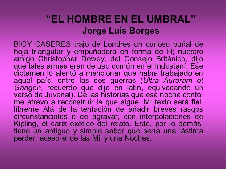 EL HOMBRE EN EL UMBRAL Jorge Luis Borges