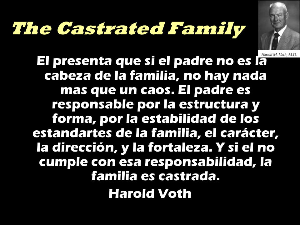 The Castrated Family