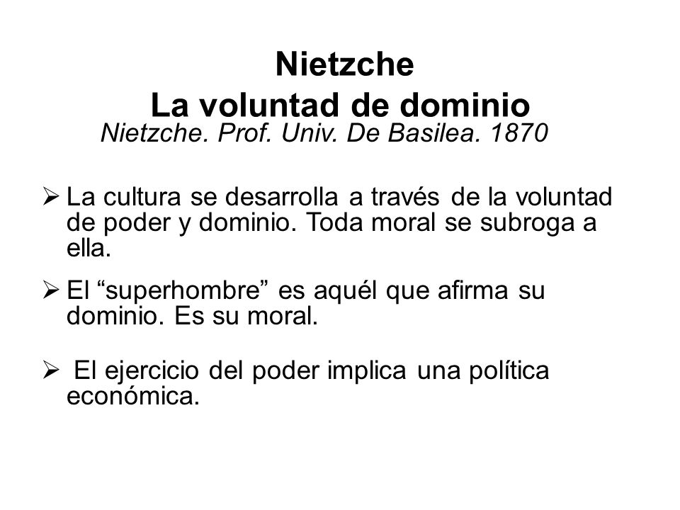 Nietzche La voluntad de dominio