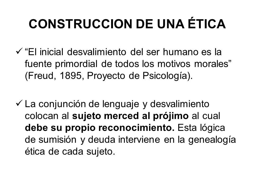 CONSTRUCCION DE UNA ÉTICA