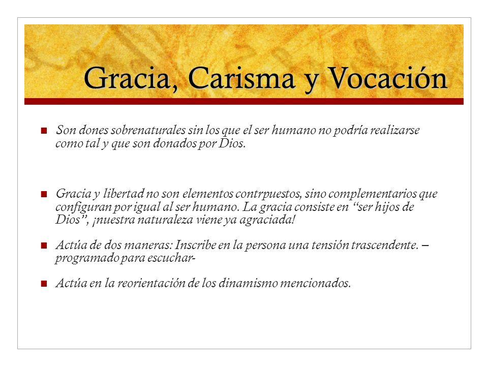 Gracia, Carisma y Vocación