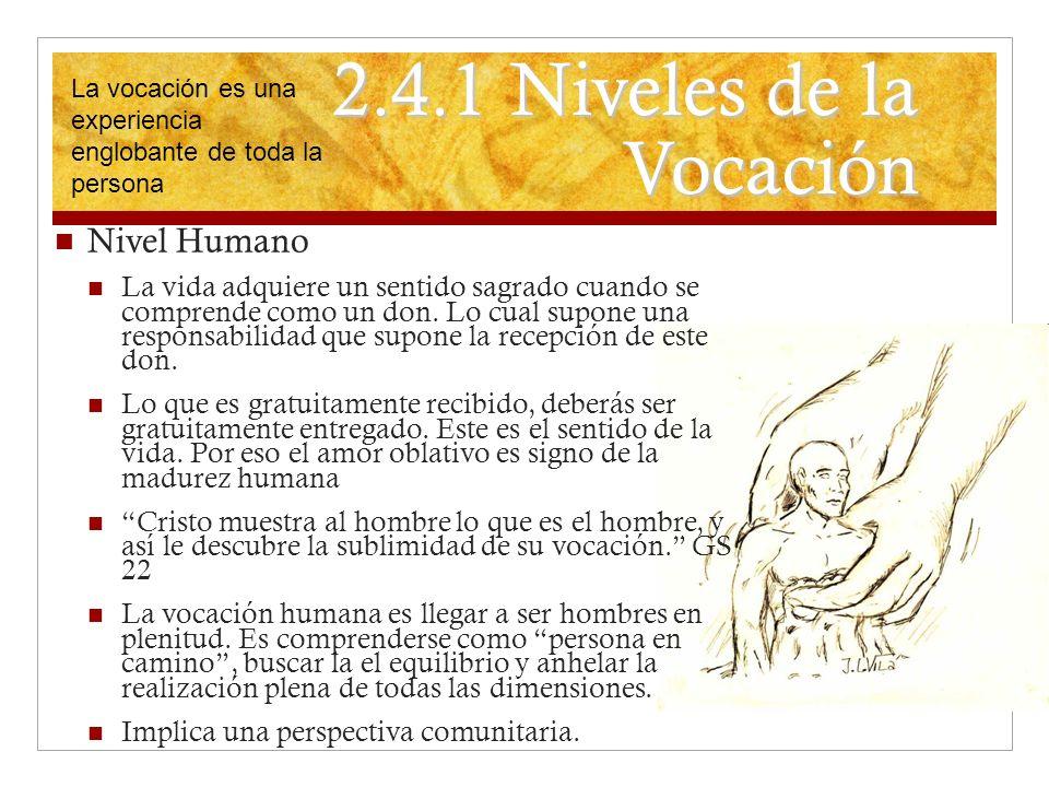 2.4.1 Niveles de la Vocación Nivel Humano