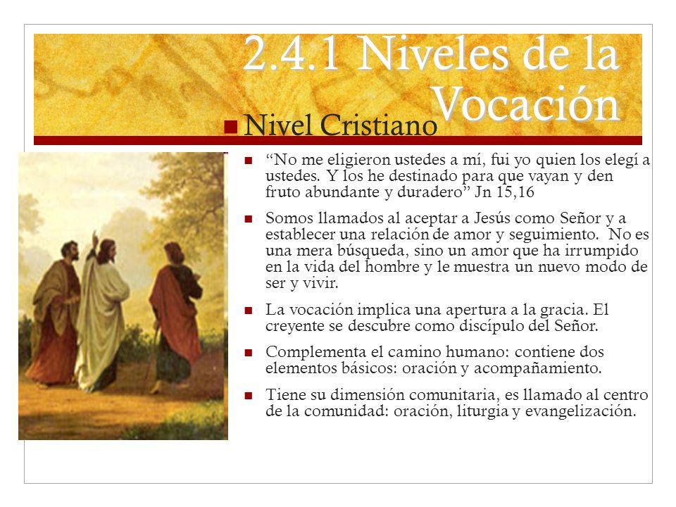 2.4.1 Niveles de la Vocación Nivel Cristiano