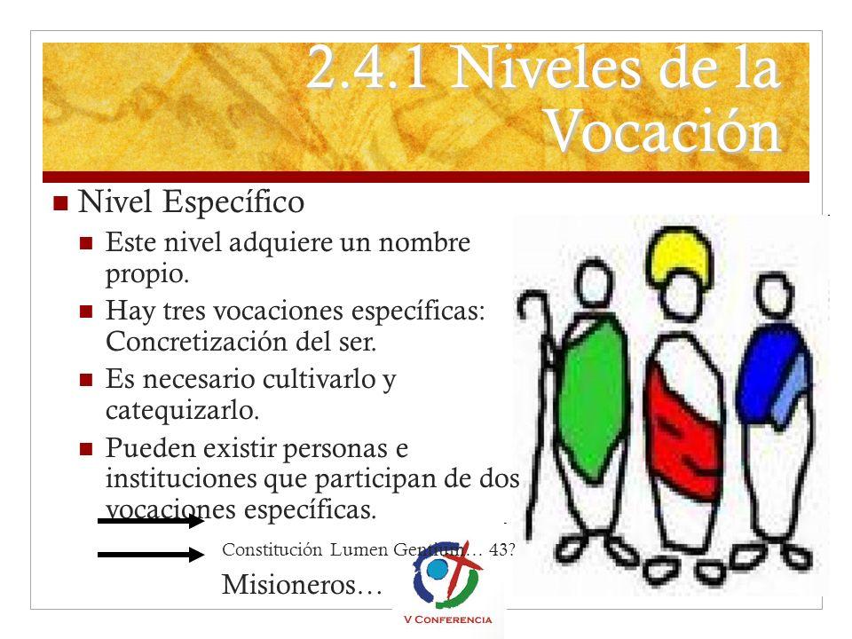 2.4.1 Niveles de la Vocación Nivel Específico