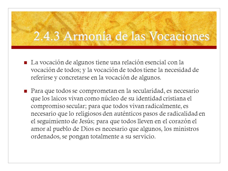 2.4.3 Armonía de las Vocaciones