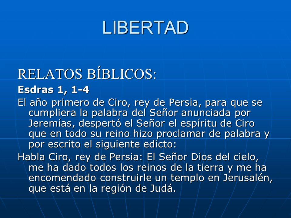 LIBERTAD RELATOS BÍBLICOS: Esdras 1, 1-4