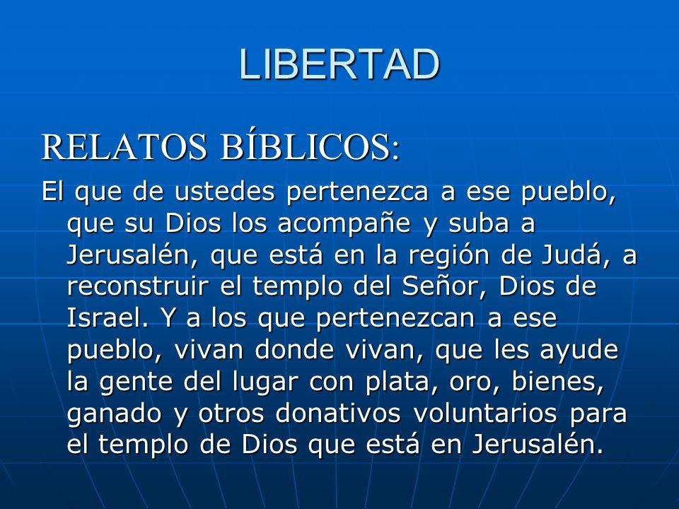 LIBERTAD RELATOS BÍBLICOS: