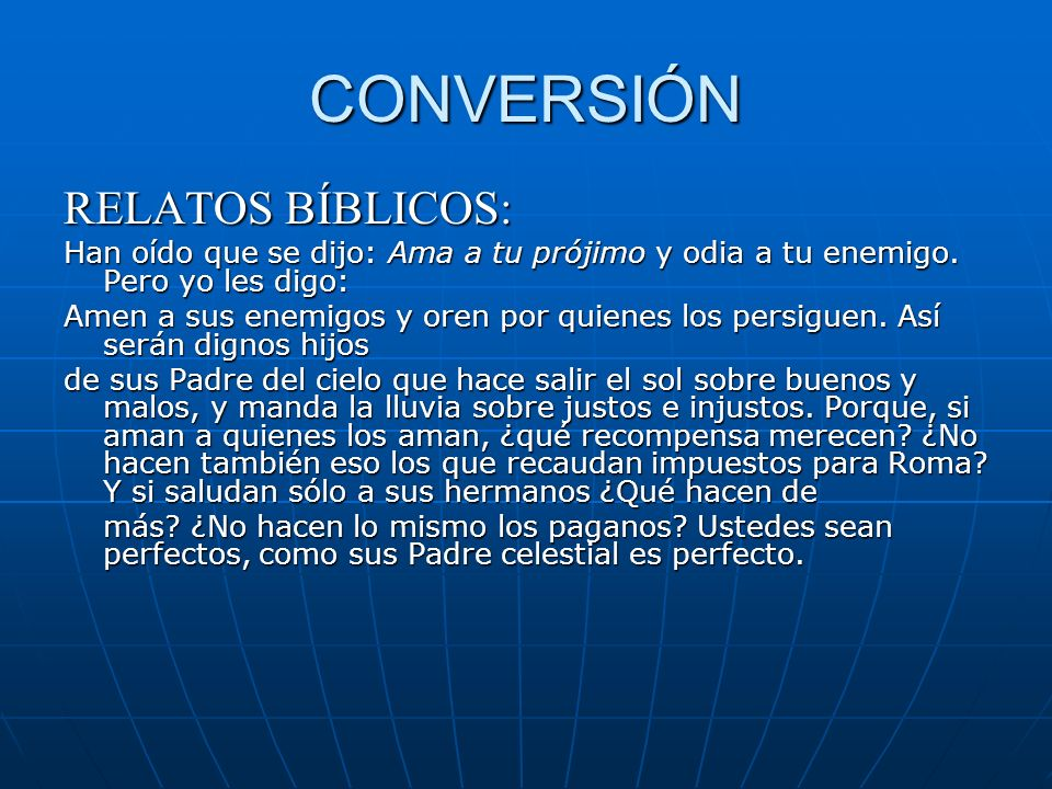 CONVERSIÓN RELATOS BÍBLICOS: