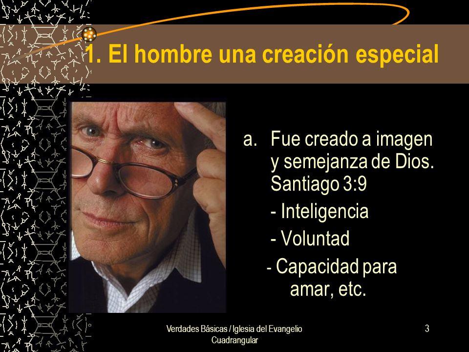 1. El hombre una creación especial