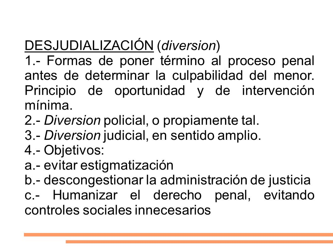 DESJUDIALIZACIÓN (diversion)