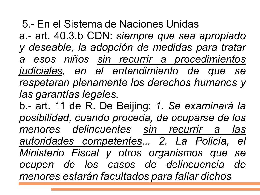 5.- En el Sistema de Naciones Unidas