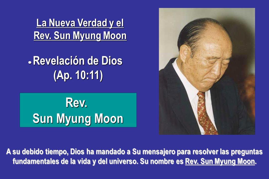 La Nueva Verdad y el Rev. Sun Myung Moon