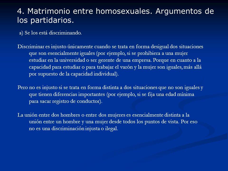 4. Matrimonio entre homosexuales. Argumentos de los partidarios.