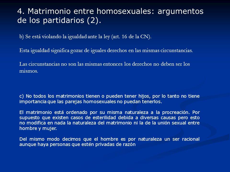4. Matrimonio entre homosexuales: argumentos de los partidarios (2).