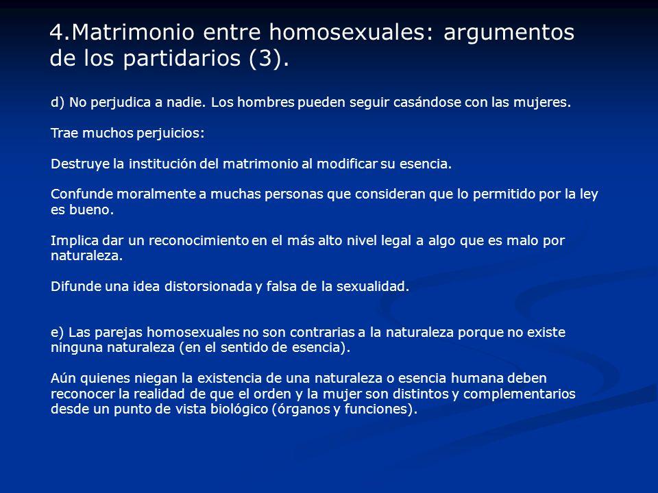 4.Matrimonio entre homosexuales: argumentos de los partidarios (3).