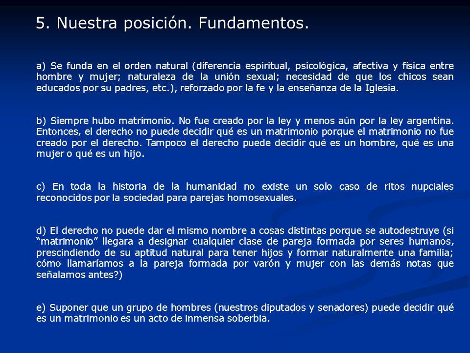 5. Nuestra posición. Fundamentos.