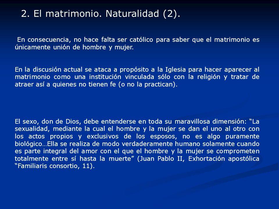 2. El matrimonio. Naturalidad (2).