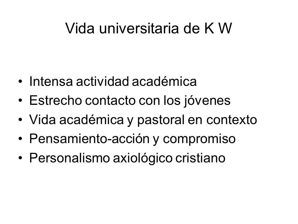 Vida universitaria de K W