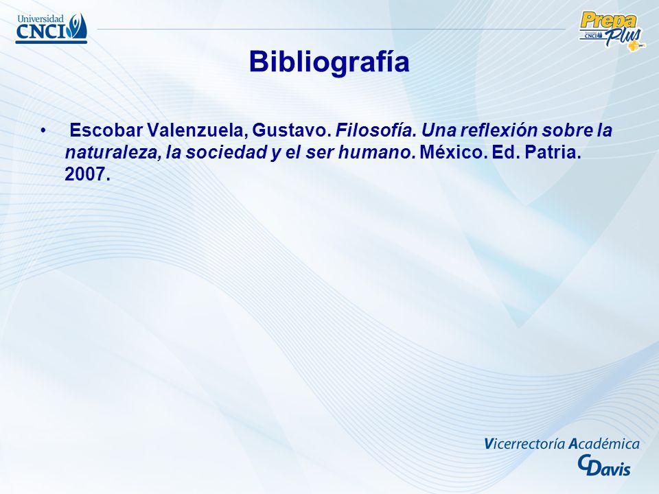 Bibliografía Escobar Valenzuela, Gustavo. Filosofía.