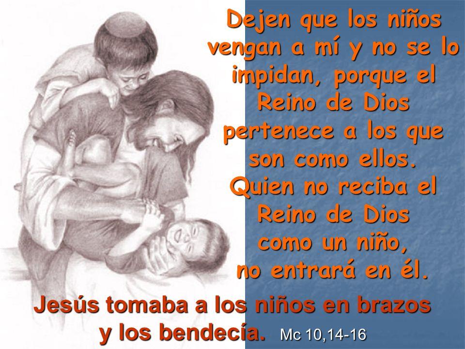 Jesús tomaba a los niños en brazos