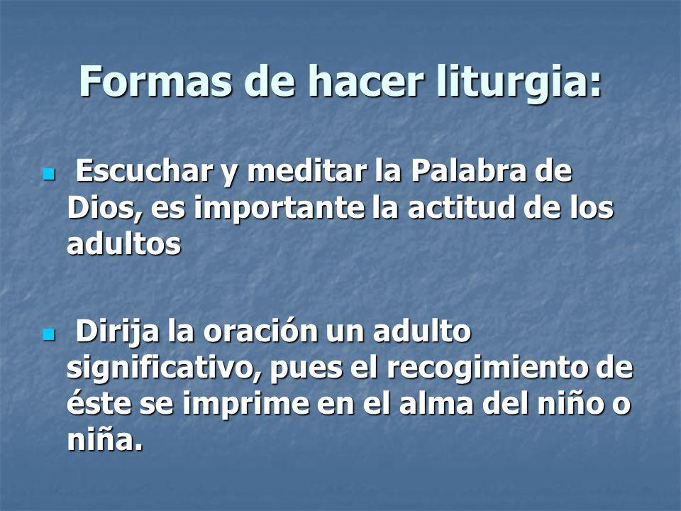 Formas de hacer liturgia: