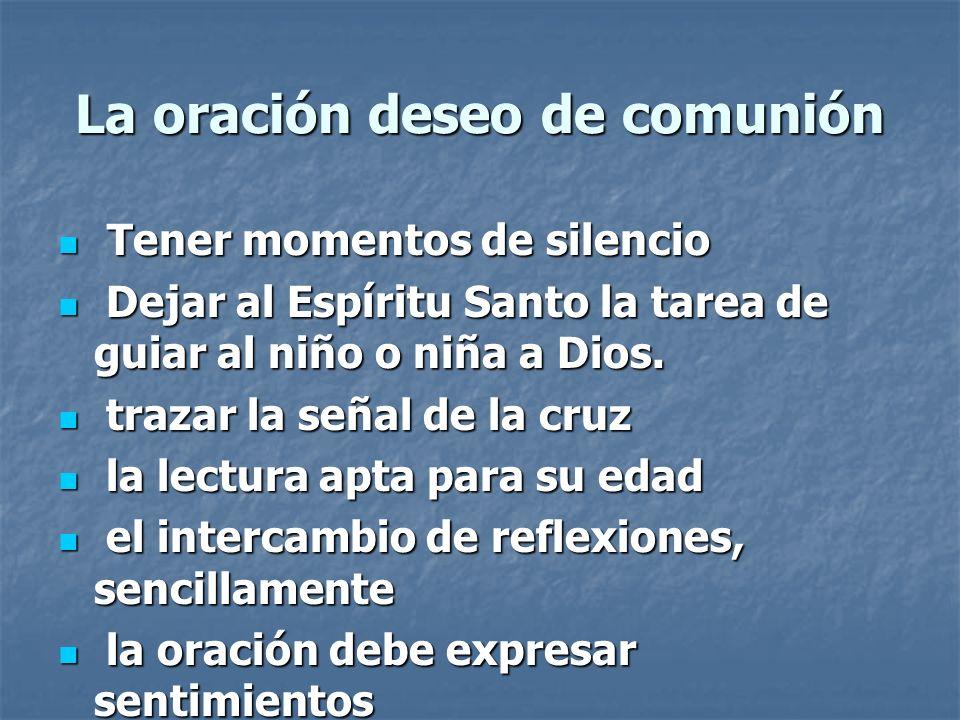 La oración deseo de comunión