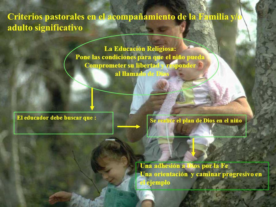 Criterios pastorales en el acompañamiento de la Familia y/o adulto significativo