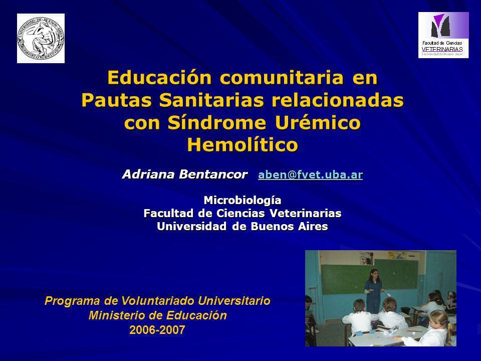 Educación comunitaria en Pautas Sanitarias relacionadas con Síndrome Urémico Hemolítico