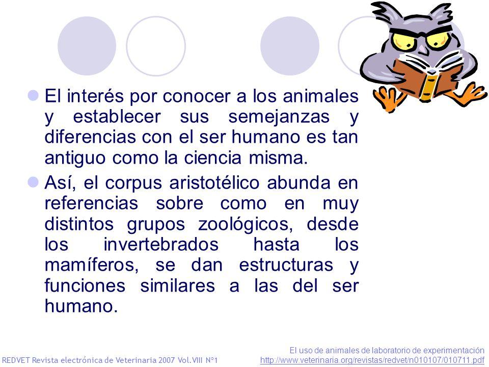 El interés por conocer a los animales y establecer sus semejanzas y diferencias con el ser humano es tan antiguo como la ciencia misma.