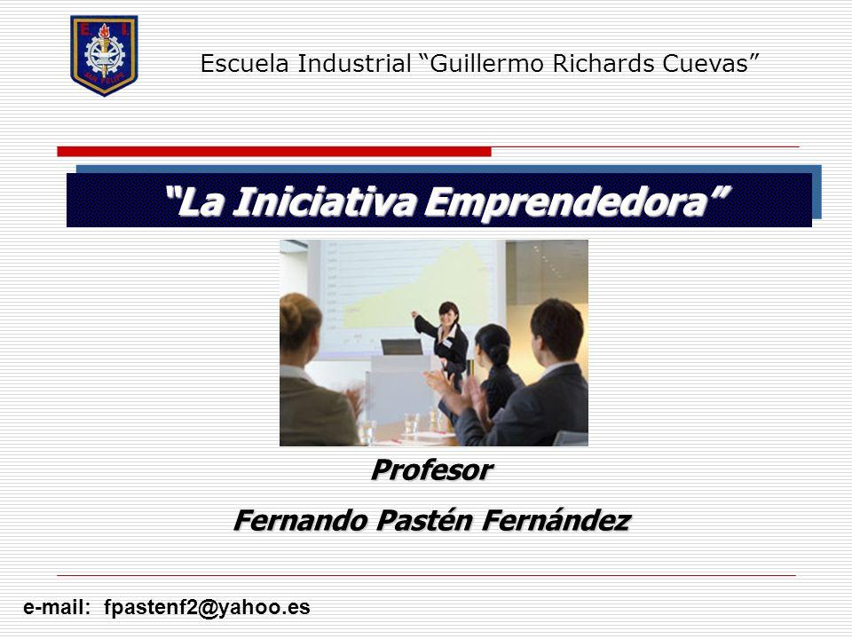 La Iniciativa Emprendedora Fernando Pastén Fernández