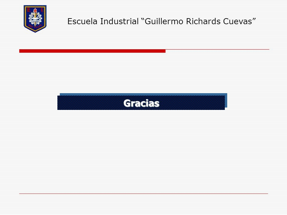 Escuela Industrial Guillermo Richards Cuevas