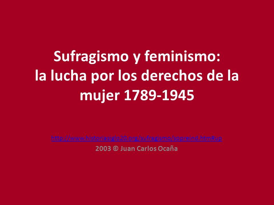 Sufragismo y feminismo: la lucha por los derechos de la mujer 1789-1945