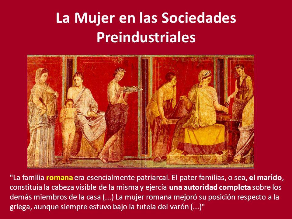 La Mujer en las Sociedades Preindustriales