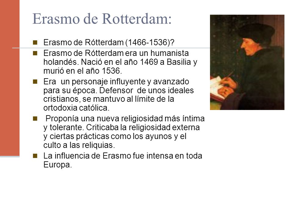 Erasmo de Rotterdam: Erasmo de Rótterdam (1466-1536)