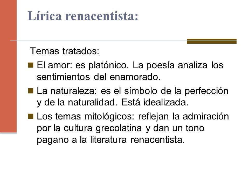 Lírica renacentista: Temas tratados:
