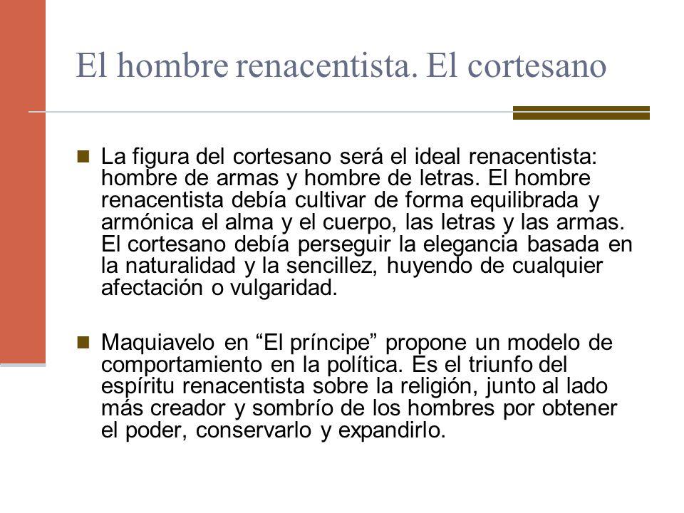El hombre renacentista. El cortesano