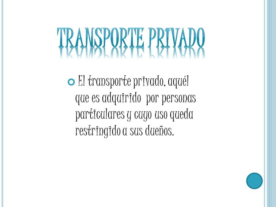 Transporte privado Transporte privado