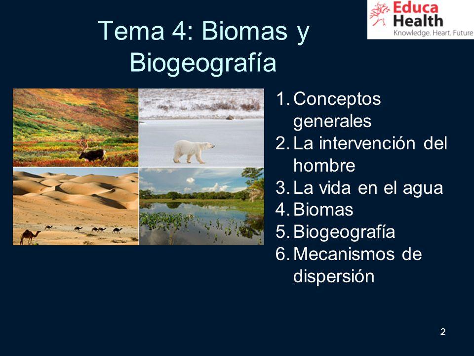 Tema 4: Biomas y Biogeografía