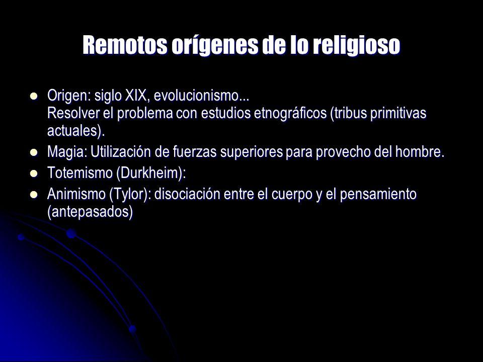 Remotos orígenes de lo religioso