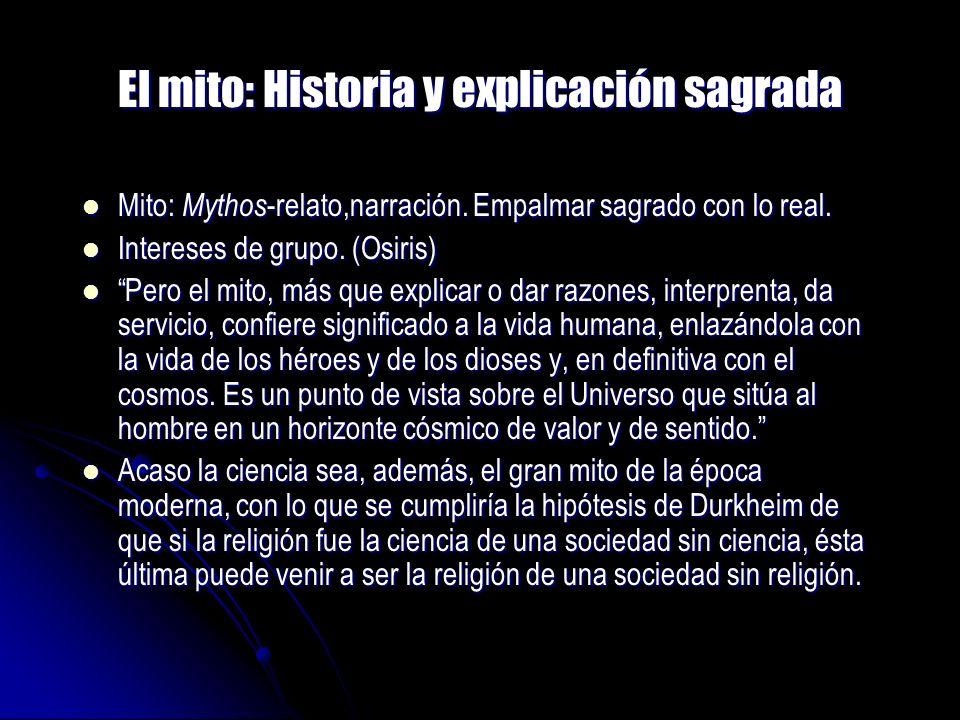 El mito: Historia y explicación sagrada