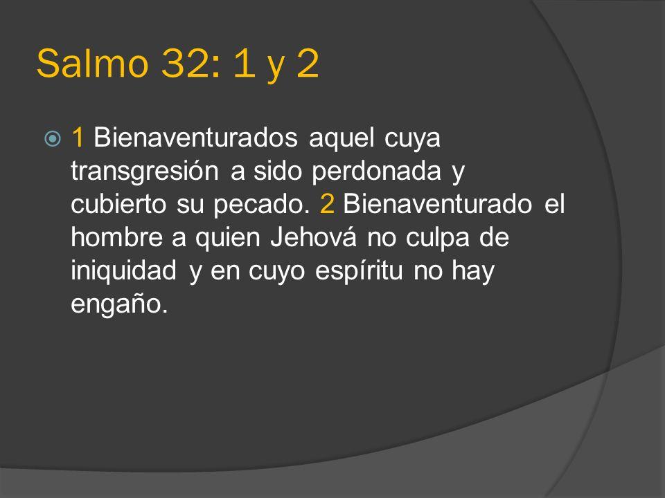 Salmo 32: 1 y 2