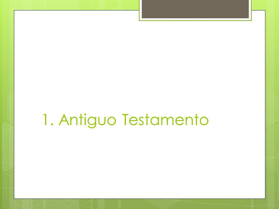 1. Antiguo Testamento