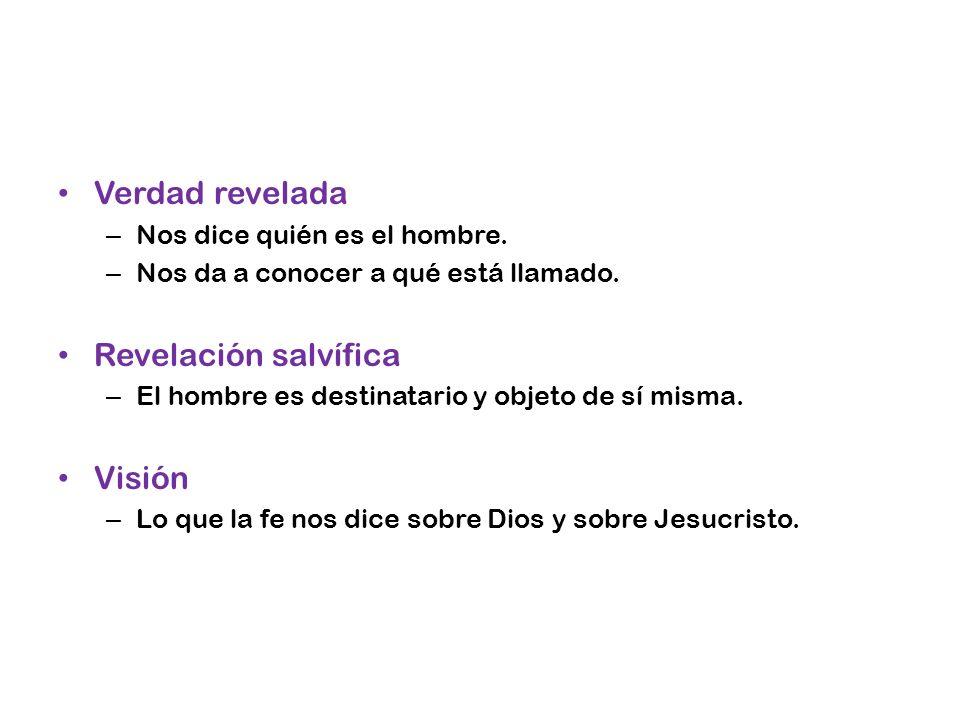 Verdad revelada Revelación salvífica Visión