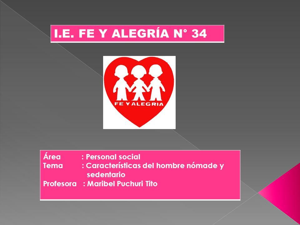 I.E. FE Y ALEGRÍA N° 34 Área : Personal social
